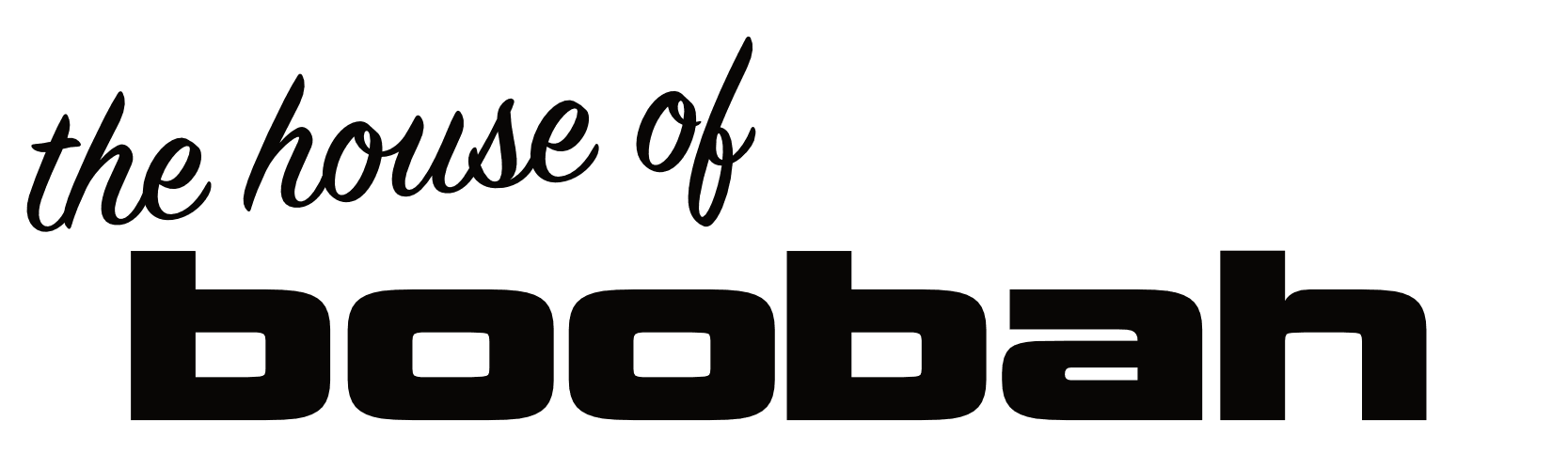 The House of Boobah